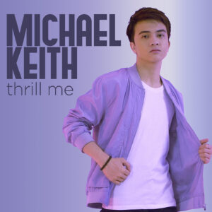 Michael Keith Thrill Me